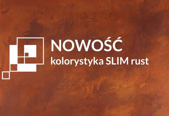 Nowość w ofercie Modern Line – Slim rust